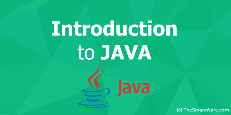 Introduction to JAVA (Basics & Features of JAVA)