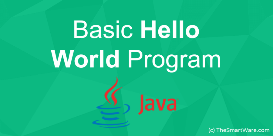 "Simple basic HelloWorld JAVA Program code to print ""Hello World"""