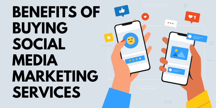 These 5 Benefits are Assured when you Buy Social Media Marketing  Services