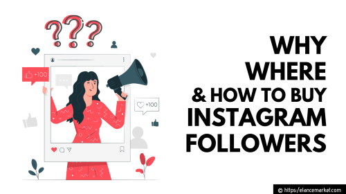 Why, Where & How to Buy Instagram Followers?