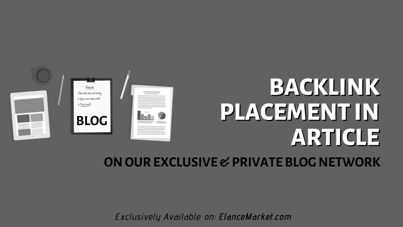 Backlink Placement in Article on our Exclusive & Private Blog Network
