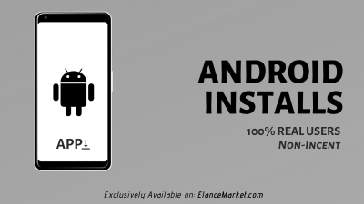 Buy Android Installs | 100% Real Users | Non-Incent