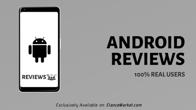 Buy Android Reviews | 100% Real Users |