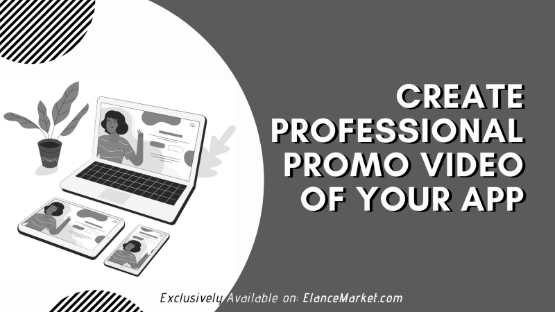 Create Professional Promo Video of your App
