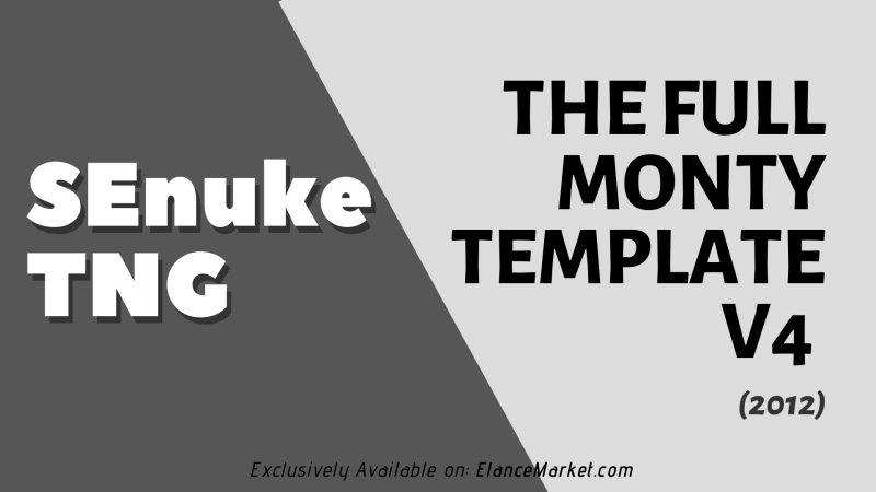 SEnuke - The Full Monty Template V4 (2012) - SEO Campaign