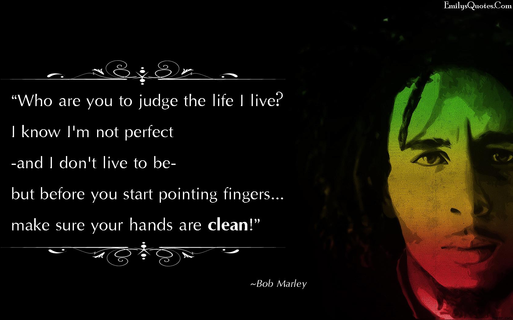 Let Quote U I Just Know U Wont Judge