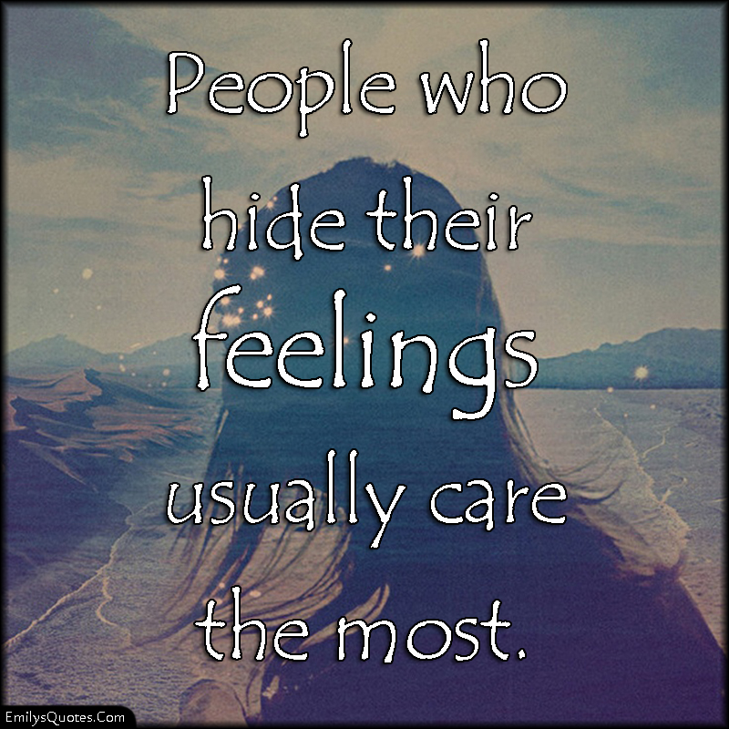 People Who Hide Their Feelings