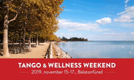 Tango & Wellness Weekend Balatonfüred –  Nov. 15-17.