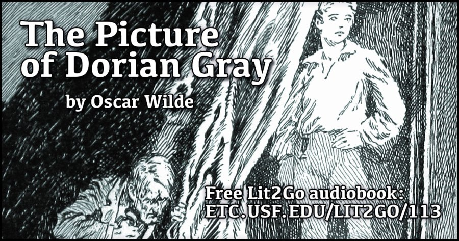 The Picture of Dorian Gray   Oscar Wilde   Lit2Go ETC