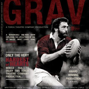 Grav (An Award-Winning production about the Welsh Rugby legend…) @ The Princess Royal Theatre | Wales | United Kingdom