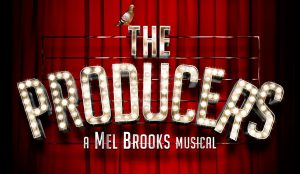 THE PRODUCERS @ The Princess Royal Theatre | Wales | United Kingdom