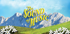 The Sound of Music at the Princess Theatre @ The Princess Royal Theatre