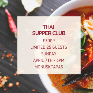 Thai SupperClub at Monusk in Newport @ Monusk tapas & wine bar