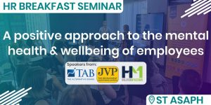 HR Breakfast Seminar – A positive HR approach to the mental health and wellbeing of employees @ The OpTIC Centre