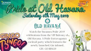 Pride at Old Havana Swansea and Gingo Bingo! @ Old Havana Cuban Bar & Restaurant