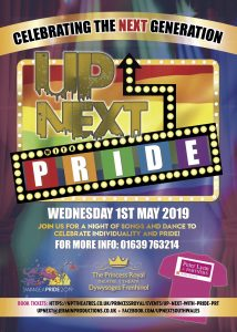 Up Next With Pride - Part of the Swansea Pride 2019 Celebrations @ Princess Royal Theatre