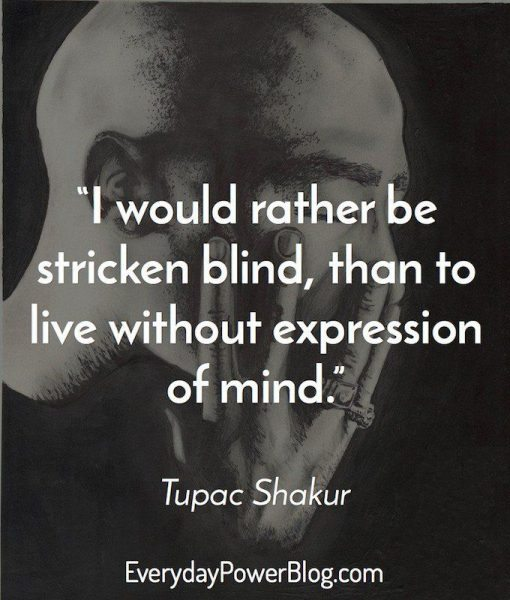 Tupac Quotes on Life, Love and Being Real That Will ...