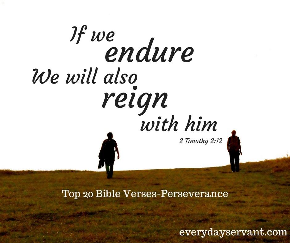 Top 20 Bible Verses-Perseverance - Everyday Servant