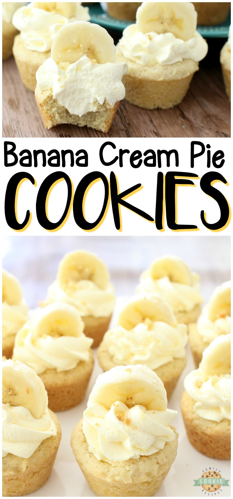 Banana Cream Pie Cookies are everything you love about Banana Cream Pie, in bite-sized cookie form!Easy family favorite banana cookie recipe! #cookies #banana #pie #bananacream #dessert #homemade #baking from FAMILY COOKIE RECIPES