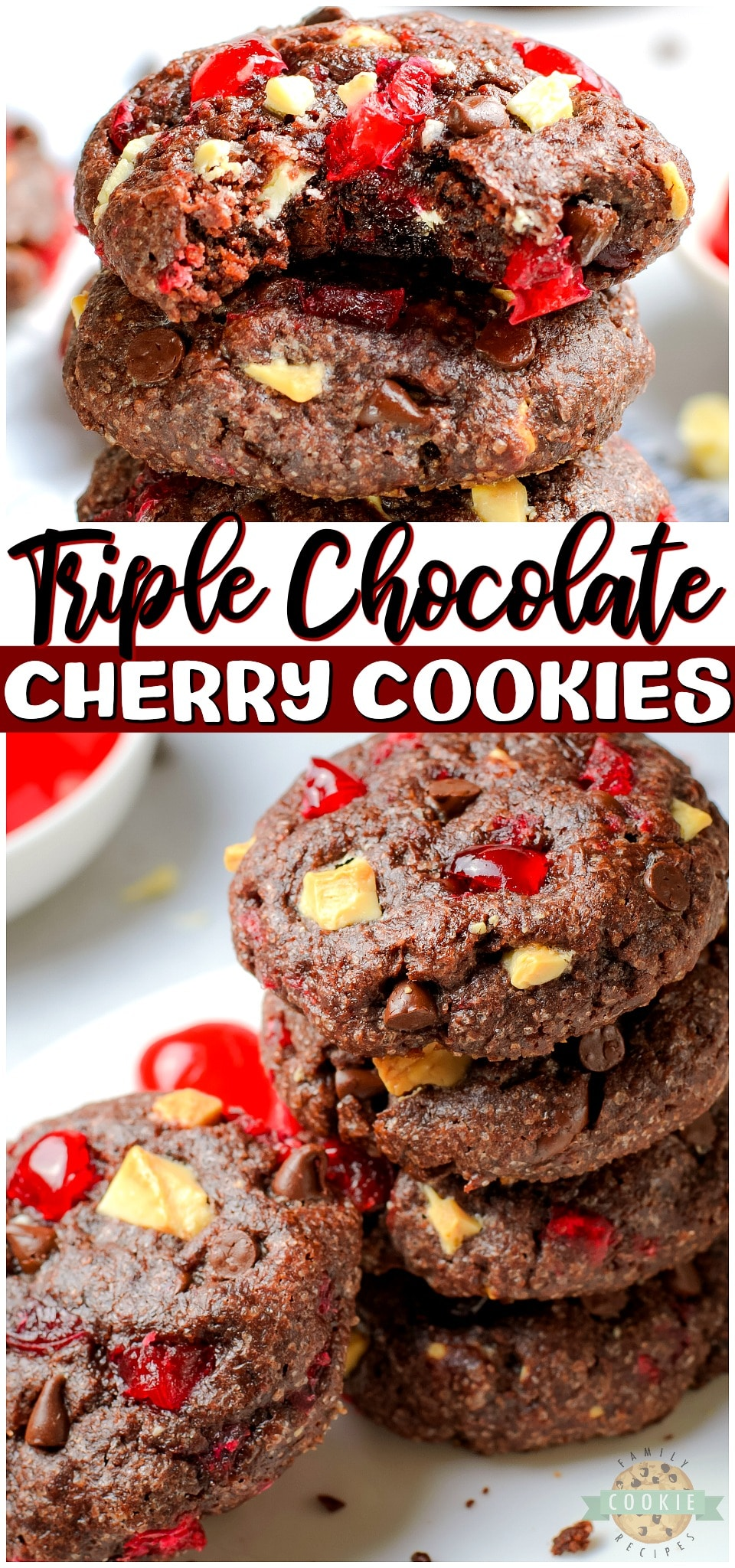 Triple Chocolate Cherry Cookies are Black Forest Cake in cookie form! Soft & chewy chocolate cookies full of white and dark chocolate chips & cherry bits with lovely flavor! #cookies #chocolate #cherry #cherrycookies #cherries #baking #dessert from FAMILY COOKIE RECIPES via @familycookierecipes