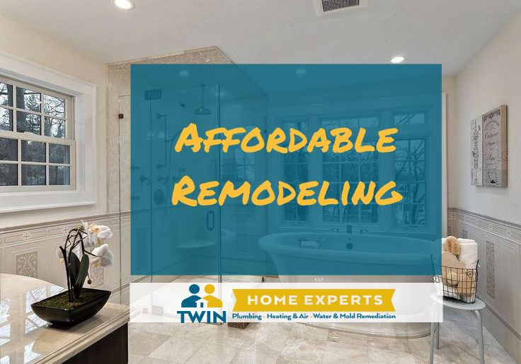 Affordable remodeling by the Twin Home Experts