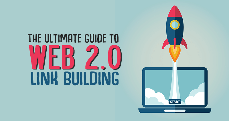 What Is Web 2.0 Link Building?