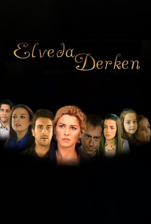 Elveda Derken | Inainte de sfarsit