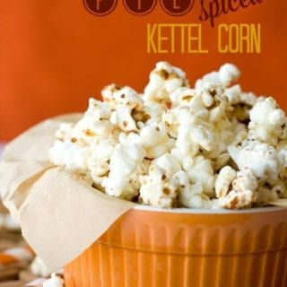Pumpkin Pie Spice Kettle Corn in a bowl with text overlay for Pinterest