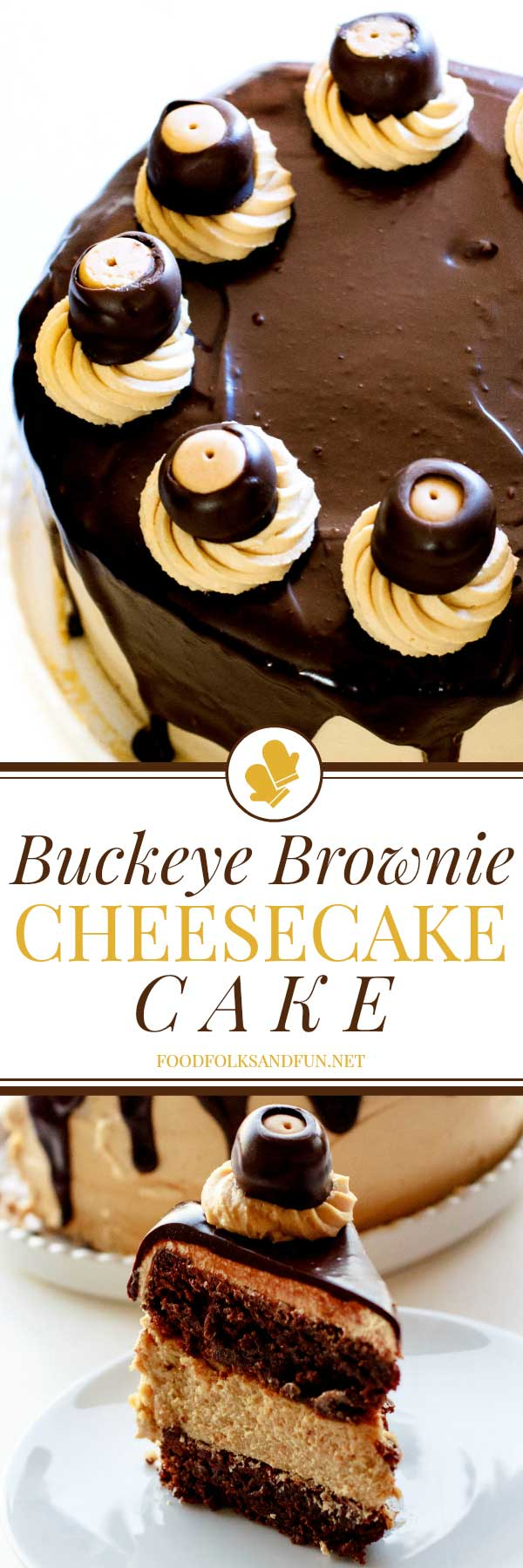 A collage of Buckeye Brownie Cheesecake Cake with text overlay for social media