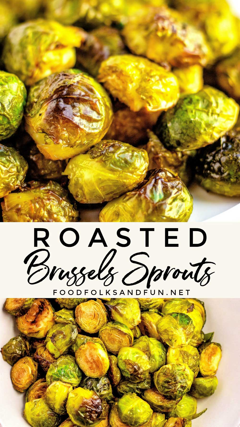 This Roasted Brussels Sprouts recipe is a quick and easy way to bring these tiny cabbages to life. They're caramelized on the outside and tender on the inside.
