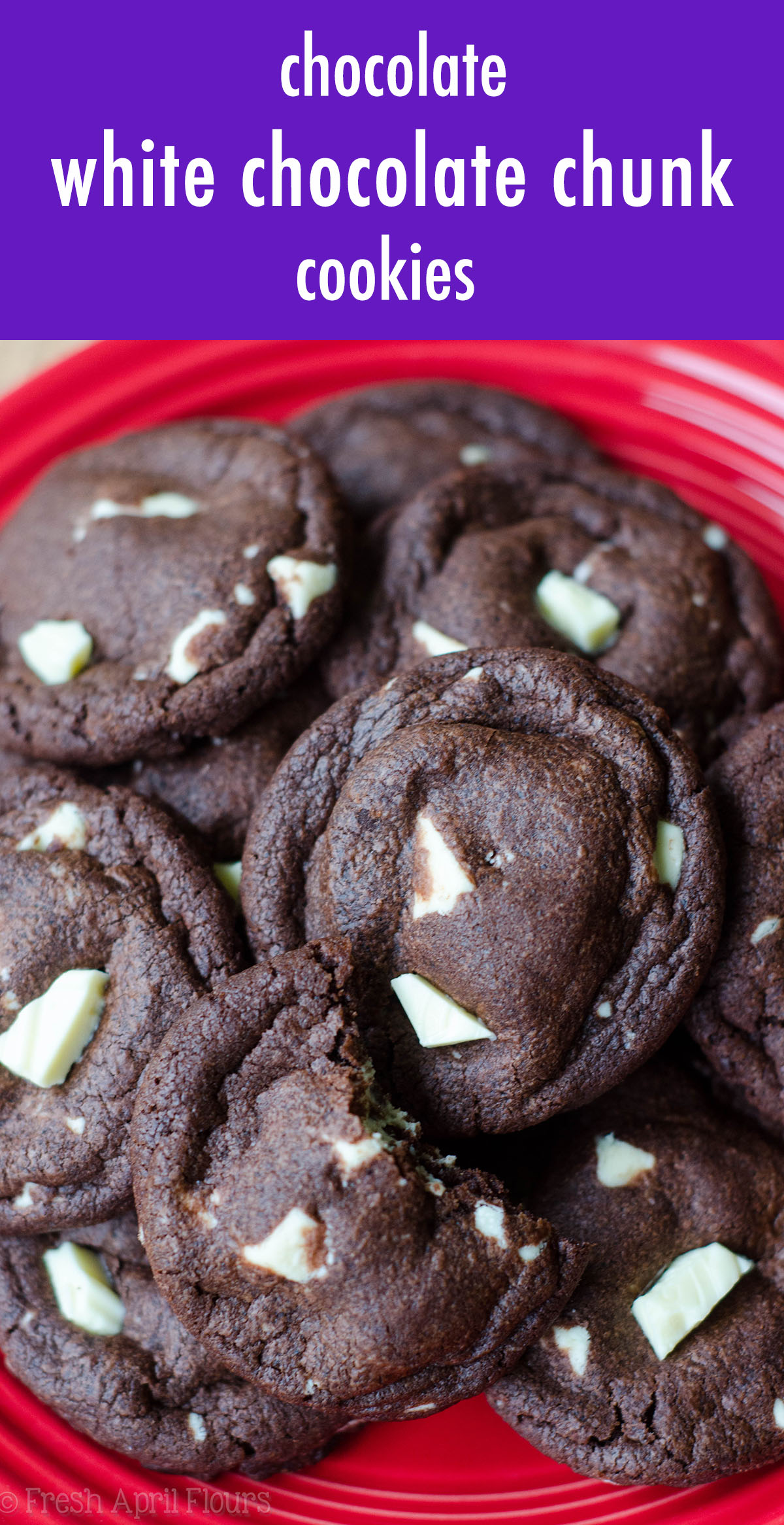 Chocolate White Chocolate Chunk Cookies: Simple chocolate cookies filled with creamy chunks of white chocolate.