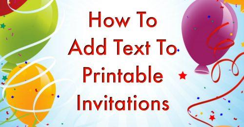 Add text to printable invitation