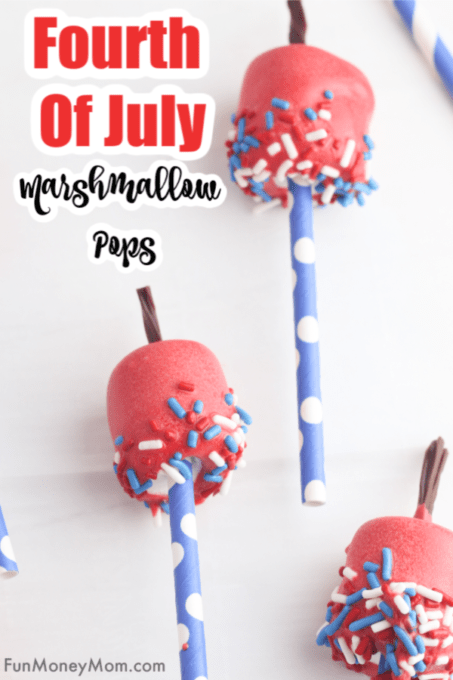 Fourth of July Marshmallow Pops with text