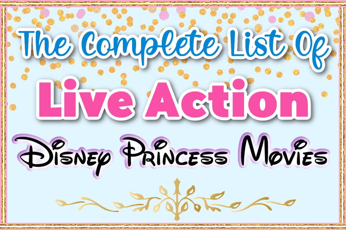 Live Action Disney Princess Movies