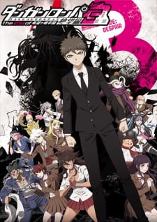 Danganronpa 3: The End of Kibougamine Gakuen - Zetsubou-hen Batch Sub Indo