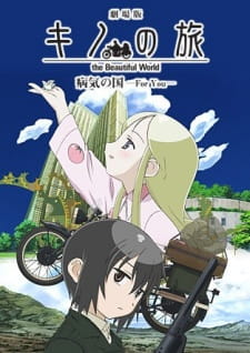 Kino no Tabi The Beautiful World - Byouki no Kuni - For You Sub Indo