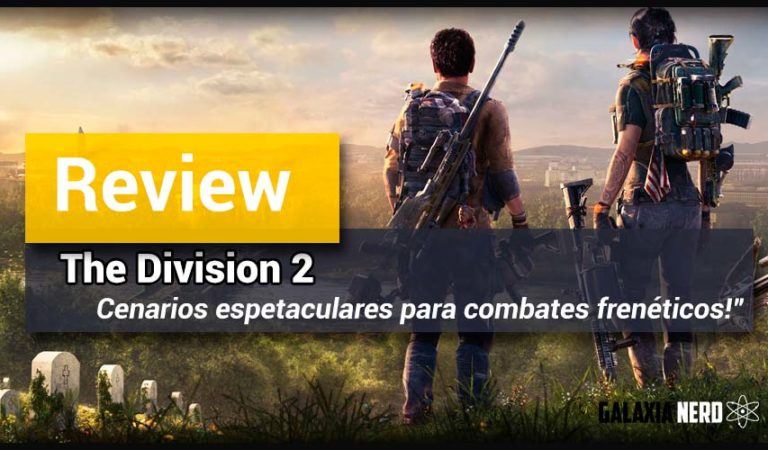 Review / Análise: The Division 2 vai te surpreender