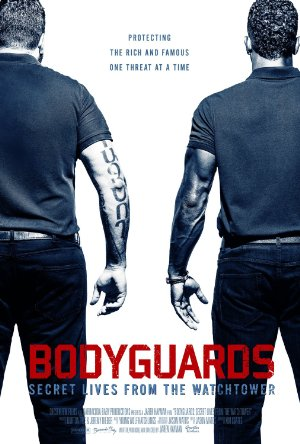 Bodyguards: Secret Lives FR OM the Watchtower