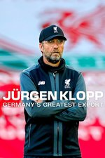 Jürgen Klopp: Germany's Greatest Export
