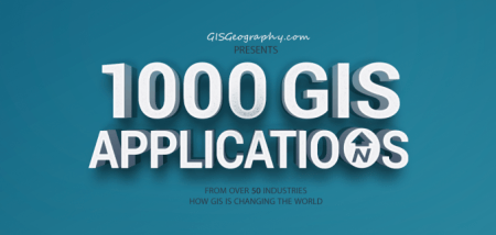 1000 GIS Applications   Uses   How GIS Is Changing the World   GIS     1000 GIS Applications