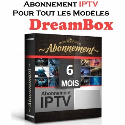 abonnement iptv dreambox 6 mois