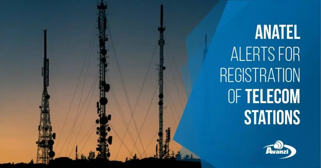 Anatel alerts for registration of telecommunication stations