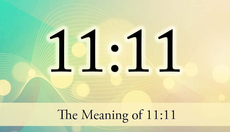 Meaning of 11:11 - The Angel Number 1111 - Guardian Angel ...