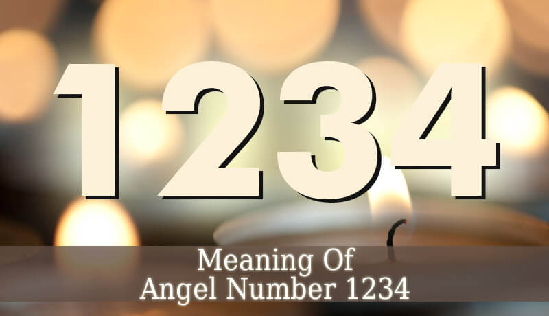1234 Angel Number - Angelic Message - Guardian Angel Guide