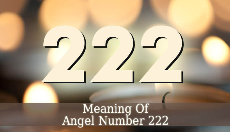 Angel Number 222 - A Message From Your Guardian Angels