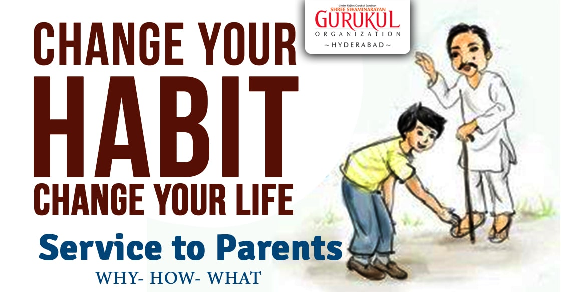 Life Changing Habits : Service to Parents