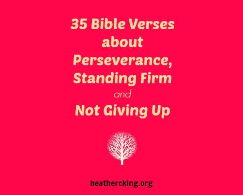 35 Bible Verses on Perseverance – Heather C. King – Room ...