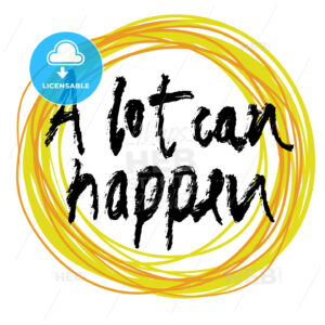 A lot can happen, lettering on colorful backgound - HEBSTREITS