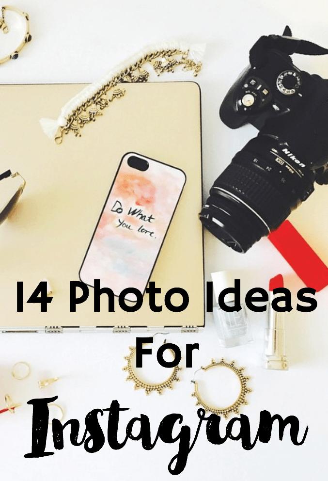 14 Photo Ideas for Instagram - Helene in Between