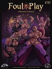 Foul Play 10- Grand Finale- [By Bandito]